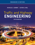 Traffic and Highway Engineering, Enhanced SI Edition
