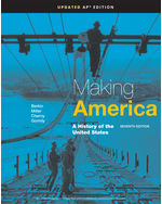 Making America: A History of the United States, AP® Edition, Updated