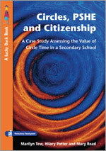 Circles, PSHE and Citizenship: Assessing the Value of Circle Time in Secondary School