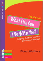 What Else Can I Do With You?: Helping Children Improve Classroom Behaviour