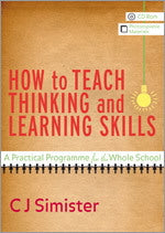 How to Teach Thinking and Learning Skills: A Practical Programme for the Whole School