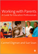 Working with Parents: A Guide for Education Professionals