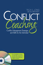 Conflict Coaching: Conflict Management Strategies and Skills for the Individual