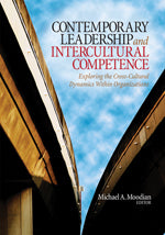 Contemporary Leadership and Intercultural Competence: Exploring the Cross-Cultural Dynamics Within Organizations