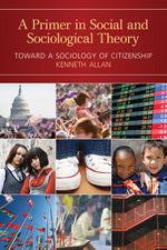 A Primer in Social and Sociological Theory: Toward a Sociology of Citizenship