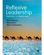 Reflexive Leadership: Organising in an imperfect world