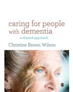 Caring for People with Dementia: A Shared Approach