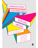 Communicating Your Research with Social Media: A Practical Guide to Using Blogs, Podcasts, Data Visualisations and Video