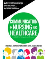 Communication in Nursing and Healthcare: A Guide for Compassionate Practice