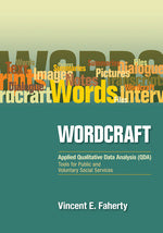 Wordcraft: Applied Qualitative Data Analysis (QDA):: Tools for Public and Voluntary Social Services