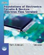 Foundations of Electronics: Circuits & Devices, 5e (Electron Flow Version)