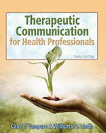 Therapeutic Communications for Health Care Professionals