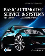 Todays Technician: Basic Automotive Service and Systems