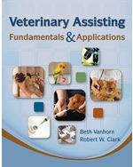 Veterinary Assisting Fundamentals & Applications