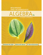 Beginning and Intermediate Algebra: A Guided Approach
