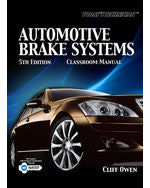 Todays Technician: Automotive Brake Systems Classroom and Shop Manual