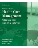 Shortell and Kaluznys Healthcare Management: Organization Design and Behavior