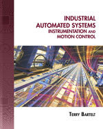 Industrial Automated Systems: Instrumentation & Motion Control