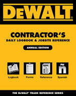 DEWALT® Contractor's Daily Logbook & Jobsite Reference