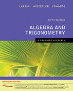Algebra and Trigonometry: A Graphing Approach, Enhanced Edition