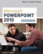 Microsoft® PowerPoint® 2010: Introductory
