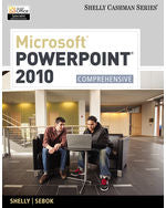 Microsoft® PowerPoint® 2010: Comprehensive