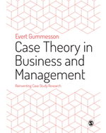 Case Theory in Business and Management: Reinventing Case Study Research