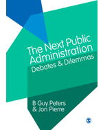 The Next Public Administration: Debates and Dilemmas