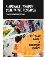 A Journey Through Qualitative Research: From Design to Reporting