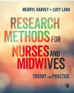 Research Methods for Nurses and Midwives: Theory and Practice