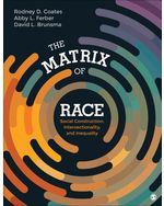 The Matrix of Race: Social Construction, Intersectionality, and Inequality