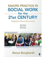 Macro Practice in Social Work for the 21st Century: Bridging the Macro-Micro Divide