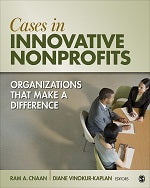 Cases in Innovative Nonprofits: Organizations That Make a Difference