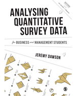Analysing Quantitative Survey Data for Business and Management Students