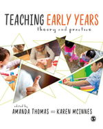 Teaching Early Years: Theory and Practice