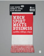When Sport Meets Business: Capabilities, Challenges, Critiques