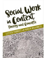 Social Work in Context: Theory and Concepts