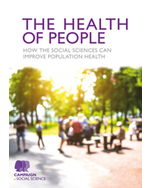 The Health of People: How the social sciences can improve population health