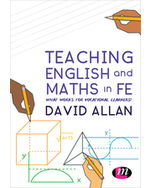 Teaching English and Maths in FE: What works for vocational learners?