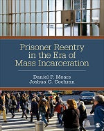 Prisoner Reentry in the Era of Mass Incarceration