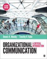 Organizational Communication: A Critical Introduction, 2e