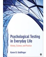 Psychological Testing in Everyday Life: History, Science, and Practice, 1e