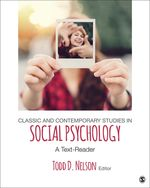 Classic and Contemporary Studies in Social Psychology: A Text-Reader