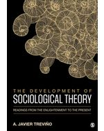 The Development of Sociological Theory: Readings from the Enlightenment to the Present