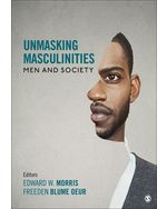 Unmasking Masculinities: Men and Society