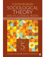 Contemporary Sociological Theory and Its Classical Roots, 5e