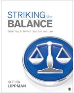Striking the Balance: Debating Criminal Justice and Law