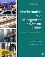 Administration and Management in Criminal Justice, 3e