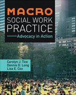 Macro Social Work Practice: Advocacy in Action
