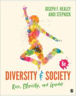 Diversity and Society: Race, Ethnicity, and Gender, 6e